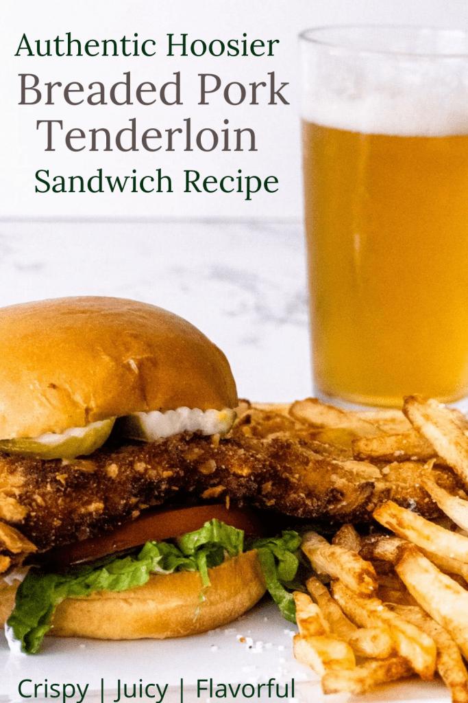 Pinterest Pin for Breaded Pork Tenderloin Sandwich Recipe