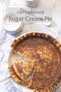 Pinterest Pin for Old Fashioned Sugar Cream Pie