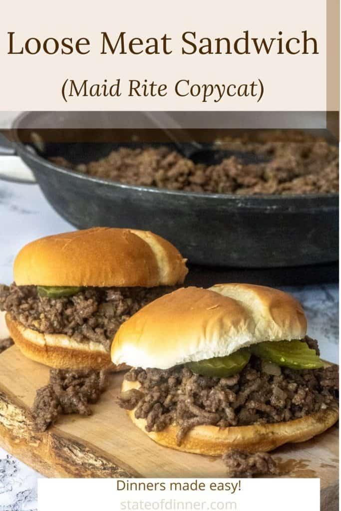 Loose Meat Sandwich Pinterest Image, Maid Rite Copycat