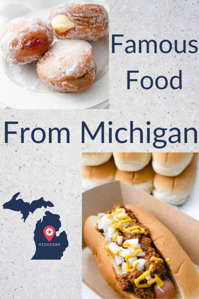 Pinterest Pin: Famous food from Michigan, paczki and coney dogs.