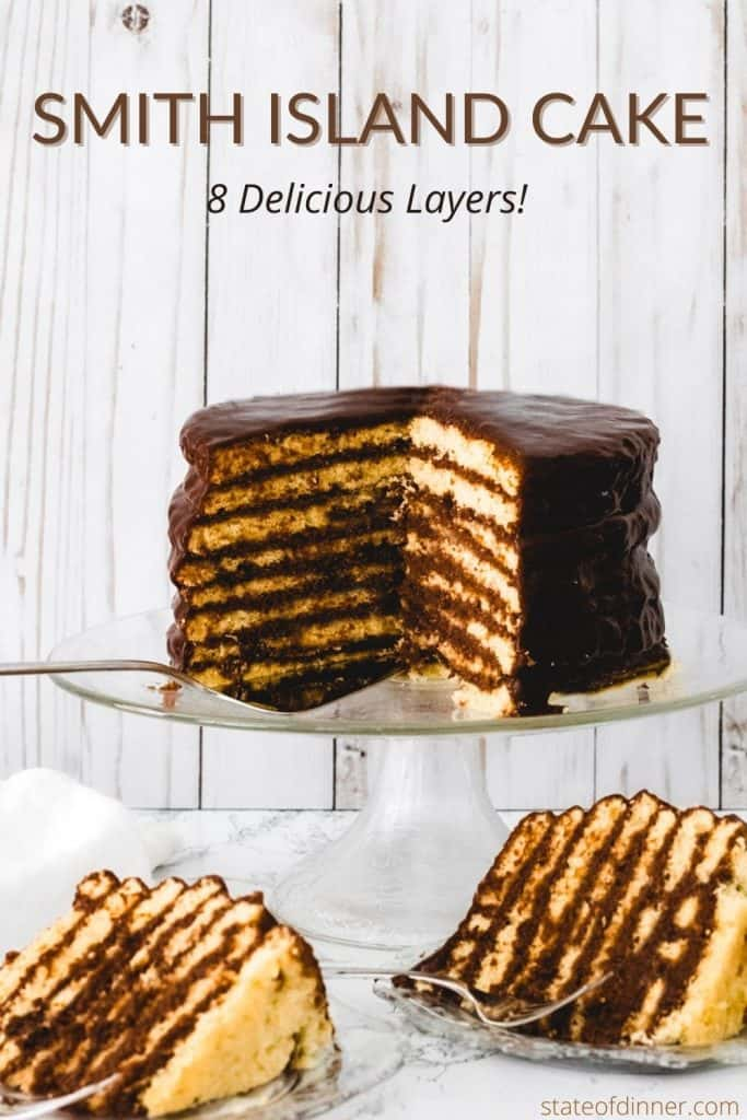 Pinterest Pin: Smith Island Cake, 8 delicious layers!