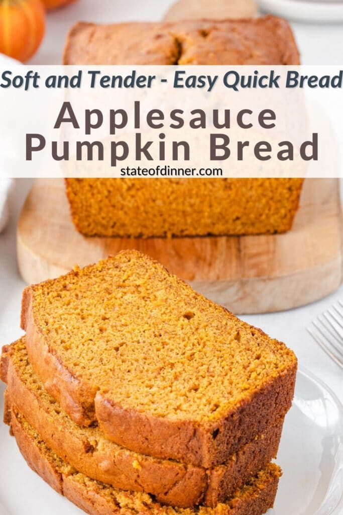 Stack of sliced applesauce pumpkin bread next to a wooden board with loaf of pumpkin bread.