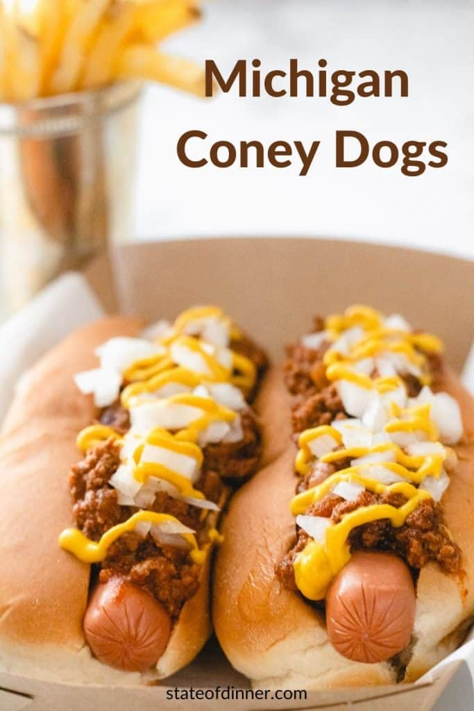 Pinterest Pin: Michigan Coney Dogs, 2 coney dogs with fries.