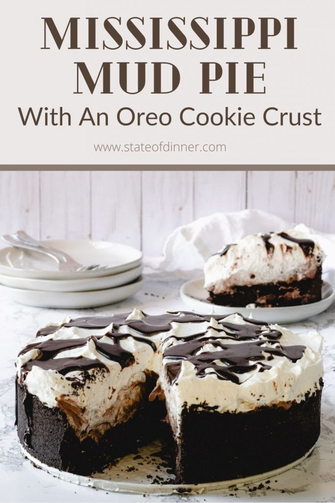 Pinterest image: Mississipi Mud Pie with an Oreo cookie crust
