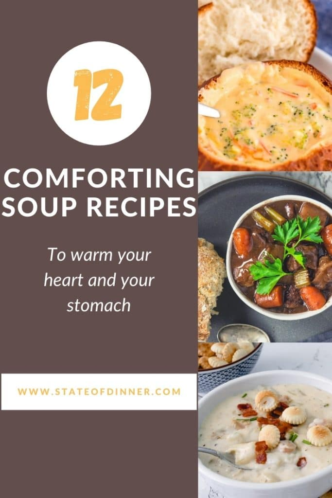 Pinterest Pin: 12 Comforting soup recipes to warm your heart and your stomach.