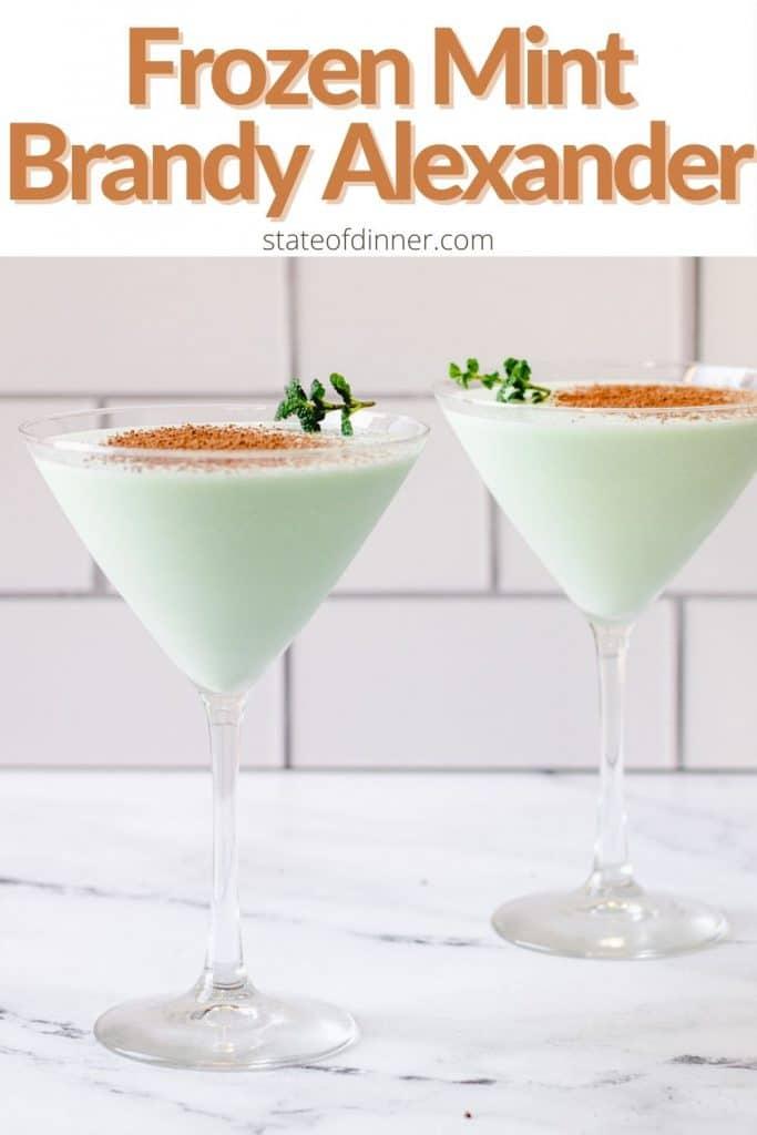 Pinterest Pin: Two frozen mint brandy alexanders