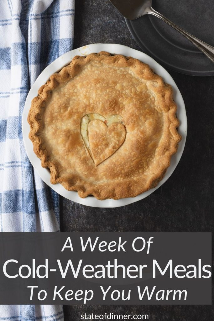 Pinterest pin: a week of cold-weather meals to keep you warm.