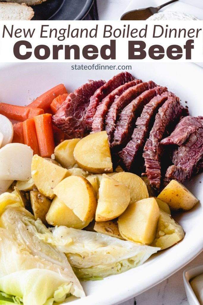 Pinterest Pin: New England Boiled Dinner - corned beef with potatoes, cabbage, carrots, and turnips.