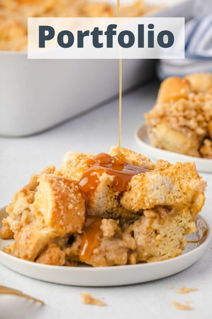 """Caramel French Toast Casserole on a plate, with the words """"portfolio"""" at the top."""